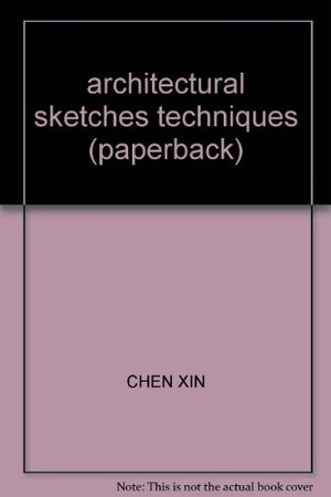 architectural sketches techniques (paperback)