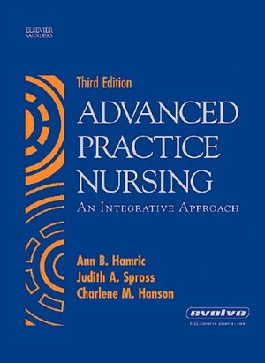 Advanced Practice Nursing: An Integrative Approach, 3e