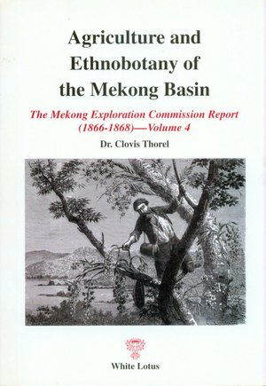 Agricultural and Ethnobotany of the Mekong Basin