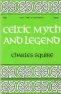 Celtic Myth and Legend (A Newcastle mythology book)