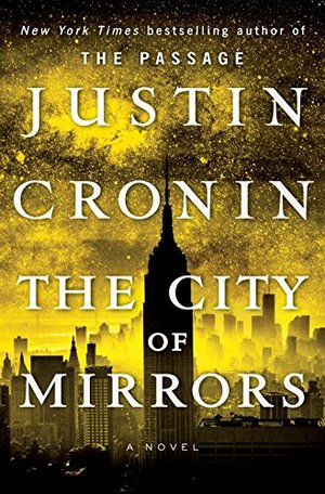 City of Mirrors: A Novel (Book Three of The Passage Trilogy), The