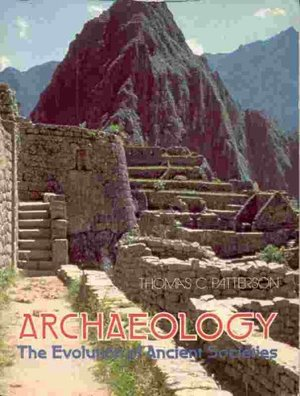 Archaeology, the evolution of ancient societies