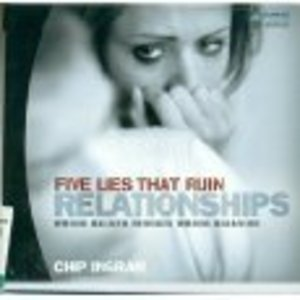 Chip Ingram Five Lies That Ruin Relationships DVD Series