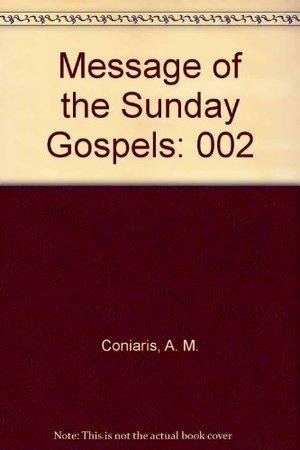Message of the Sunday Gospels Readings Vol 2