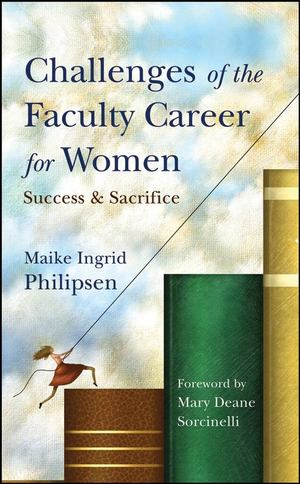 Challenges of the Faculty Career for Women