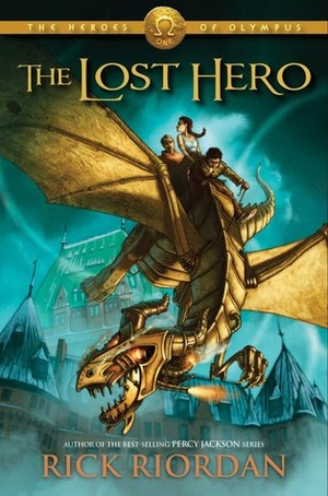 Lost Hero (Heroes of Olympus, Book 1), The