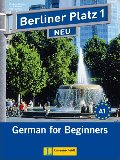 Berliner Platz 1 : German for Beginners (Text and Workbook Combo with Audio-cd) (Level A1) By Christine Lemcke, Lutz Rohrmann, Theo Scherling and Anne Kolker (Berliner Platz 1 Neu)