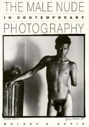 Male Nude in Contemporary Photography, The