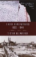 I Will Bear Witness 1933-41 A Diary of the Nazi Years