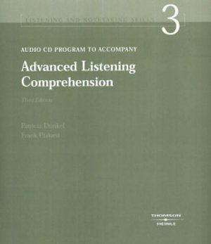 Advanced Listening Comprehension: Developing Aural and Notetaking Skills, 3rd Edition (Listening and Notetaking Skills)