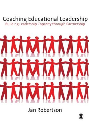 Coaching Educational Leadership: Building Leadership Capacity through Partnership (Published in association with the British Educational Leadership and Management Society)