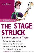 Careers for the Stagestruck & Other Dramatic Types (Careers For Series)