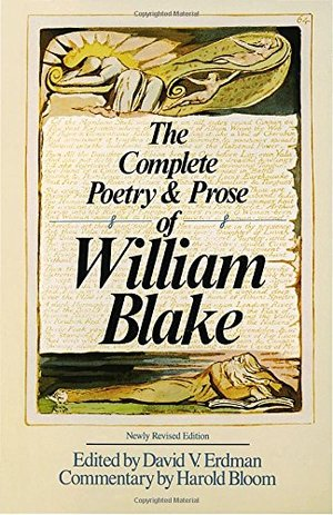 Complete Poetry & Prose of William Blake, The