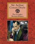 Complete Sherlock Holmes, The