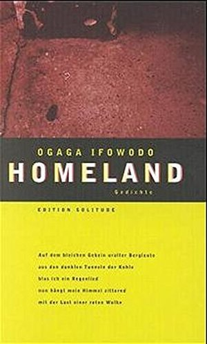 Homeland: Gedichte. Dt. /Engl. (Edition Solitude)