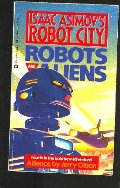 Alliance (Isaac Asimov's Robot City : Robots and Aliens, No. 4)