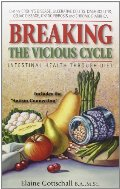 Breaking the Vicious Cycle: Intestinal Health Through Diet