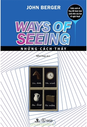 Nhung cach thay (Ways of Seeing)