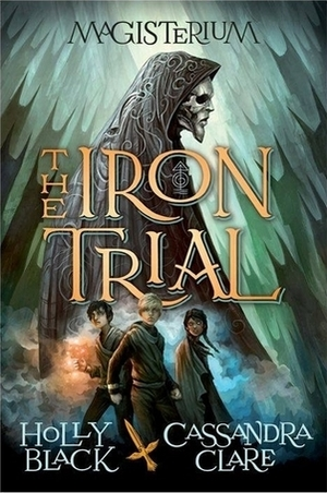 Iron Trial: Book 1 of The Magisterium, The