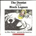Dentist from the Black Lagoon, The