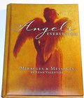Angels Everywhere: Miracles & Messages