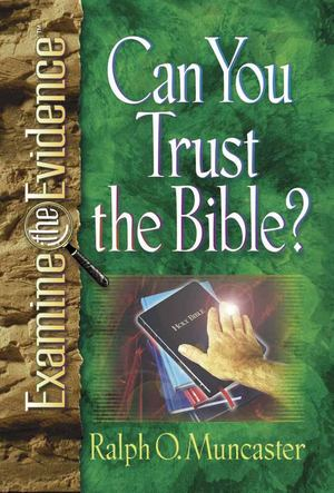 Can You Trust Your Bible?