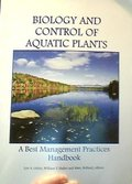 Biology and Control of Aquatic Plants: A Best Management Practices Handbook