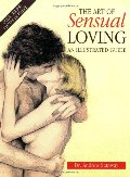 Art of Sensual Loving: A New Approach to Sexual Relationships, The