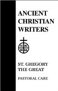 Ancient Christian Writers 11. St. Gregory the Great, Pastoral Care