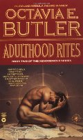 Adulthood Rites (Xenogenesis, Book Two)