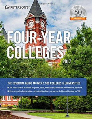 Four-Year Colleges 2017 (Peterson's Four-Year Colleges)