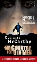 No Country for Old Men / Non, Ce N'est Pas Pour Le Vieil Homme (Points) (French Edition)