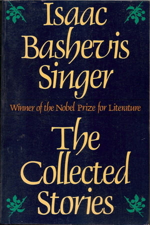 Collected Stories of Isaac Bashevis Singer
