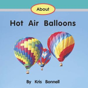 About Hot Air Balloons