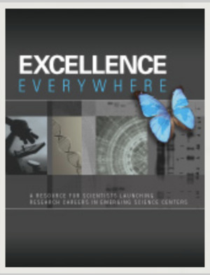 Excellence Everywhere: A Resource for Scientists Launching Research Careers in Emerging Science Centers