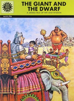 Jataka Tales: The Giant And The Dwarf (575)