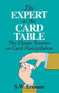Expert at the Card Table: The Classic Treatise on Card Manipulation (Dover Magic Books), The