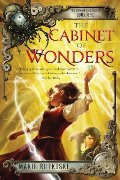 Cabinet of Wonders: The Kronos Chronicles: Book I, The