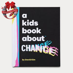 Kids Book about Change, A