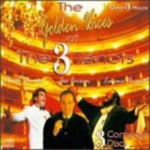 Golden Voices of the Three Tenors