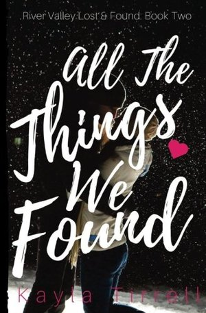 All The Things We Found (River Valley Lost & Found #2)