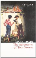Adventures of Tom Sawyer (Collins Classics), The