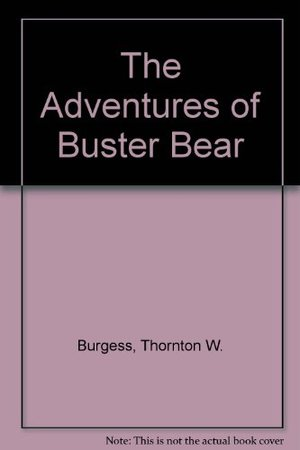 Adventures of Buster Bear, The