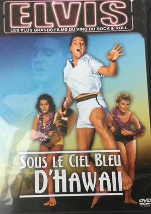 Blue Hawaii = Sous Le ciel blue d'Hawaii (EN & FR)