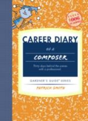 Career Diary of a Composer