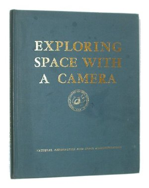 Exploring Space with a Camera (NASA-SP168)