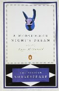 Midsummer Night's Dream (The Pelican Shakespeare), A