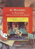 El Matadero (Spanish Edition)