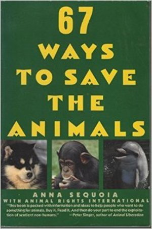 67 Ways to Save the Animals
