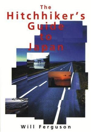 Hitchhiker's Guide to Japan, The